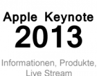 Apple Keynote 2013 Live Stream 10.9.2013 – Neues iPhone vorgestellt?
